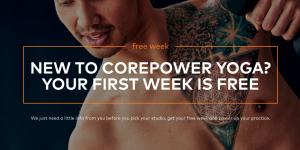 CorePower Yoga First Week Free